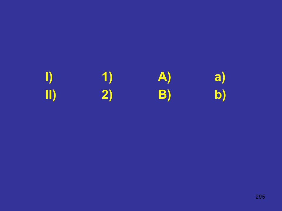 295 I)1)A)a) II)2)B)b)
