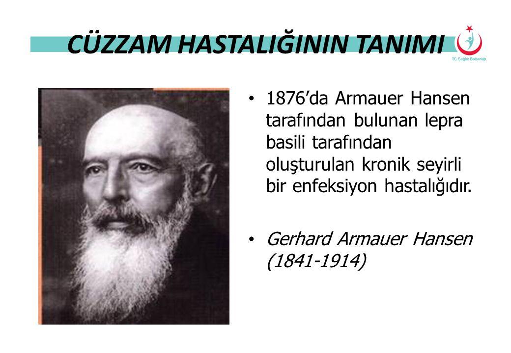 CÜZZAM HASTALIĞININ TANIMI 1876'da Armauer Hansen tarafından bulunan lepra basili tarafından oluşturulan kronik seyirli bir enfeksiyon hastalığıdır. G