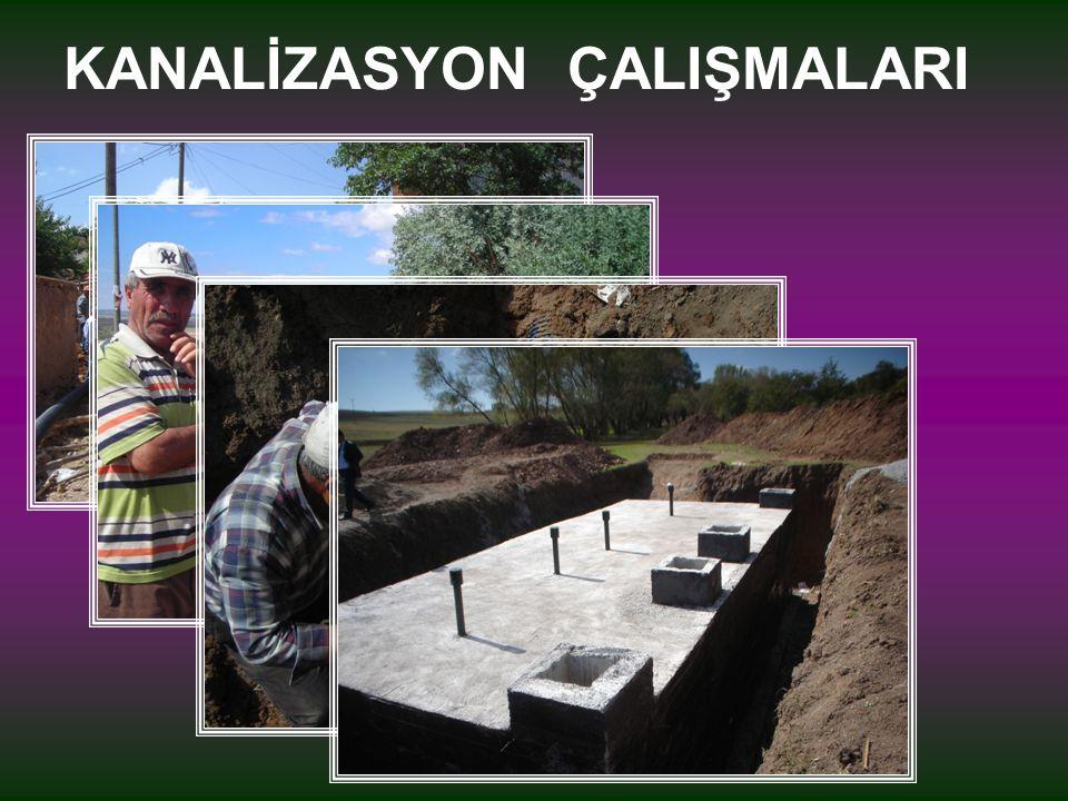 KANALİZASYON ÇALIŞMALARI