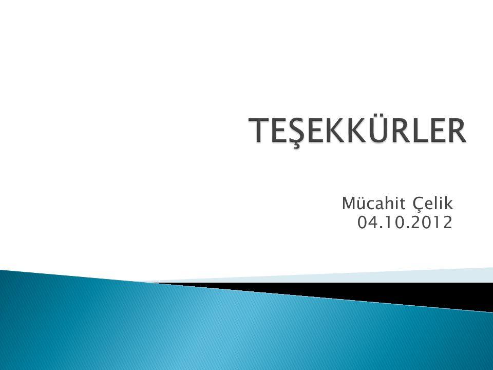 Mücahit Çelik 04.10.2012
