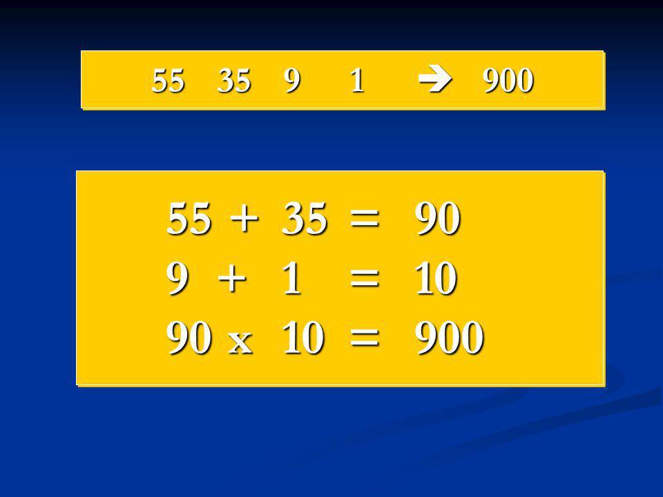 553591  900 55 +35=90 9+1=10 90 x10=900