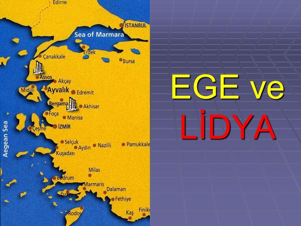 EGE ve LİDYA