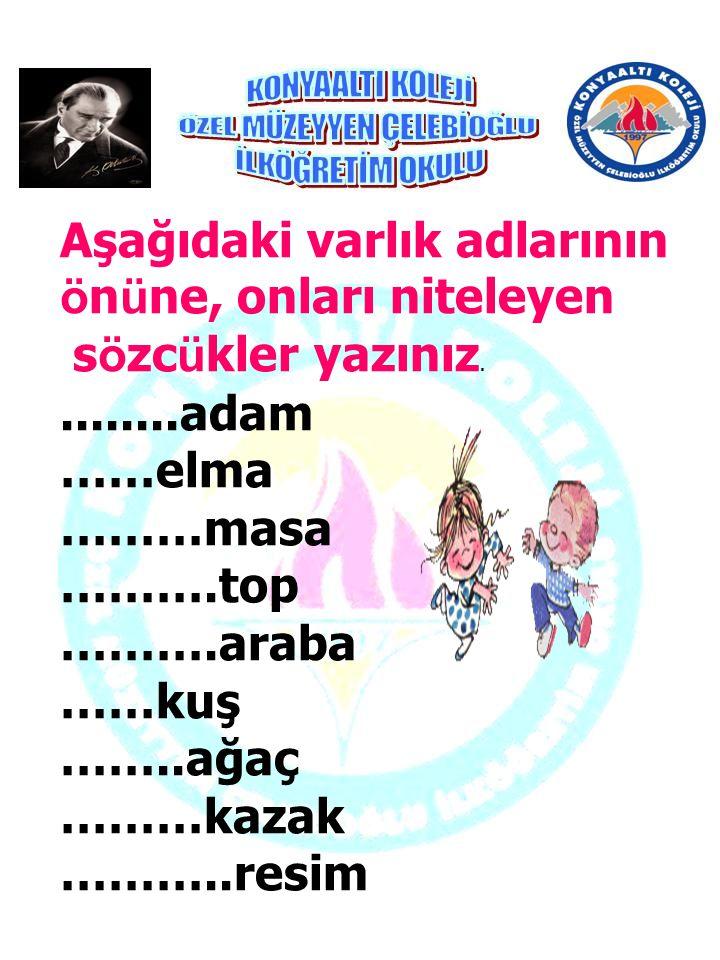Aşağıdaki cümlelerde kutuların içine uygun noktalama işaretle- rini yazınız. Ne mutlu Türk üm diyene Sence Ankara İzmir arası kaç kilometredir. Tatili