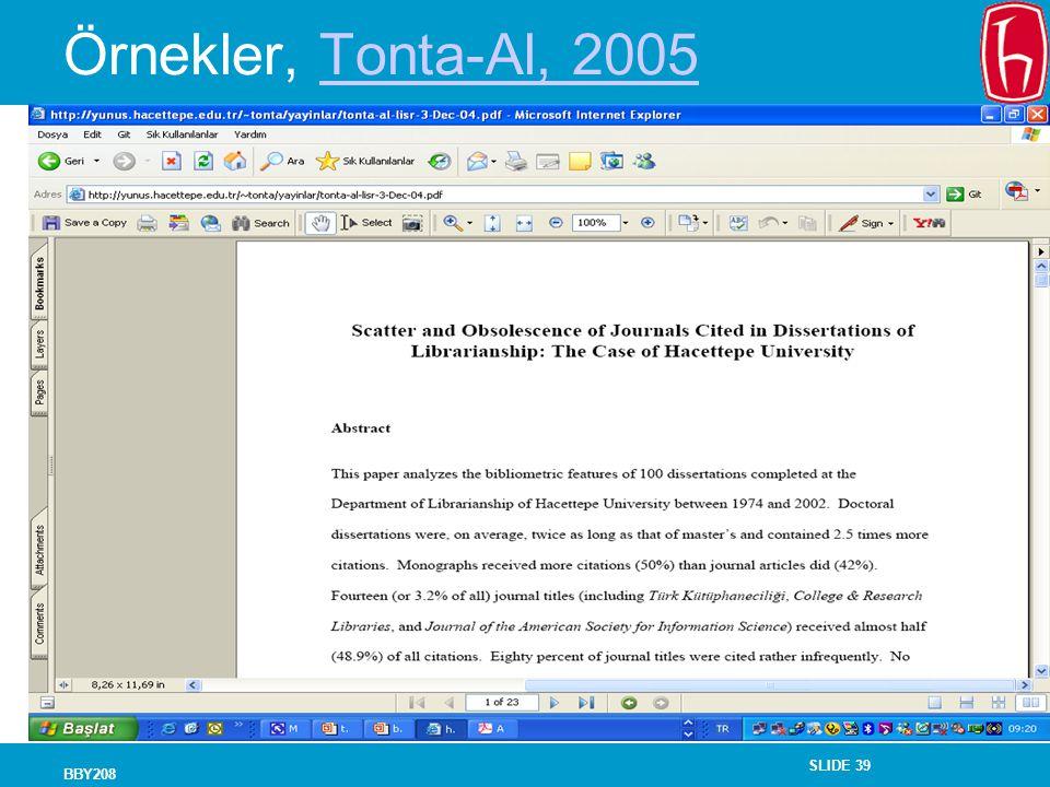 SLIDE 39 BBY208 Örnekler, Tonta-Al, 2005Tonta-Al, 2005
