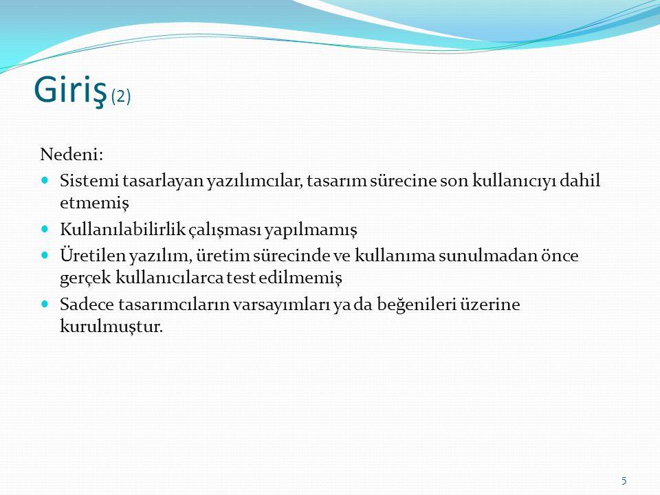 Uçak, N., Çakmak, T., (2009), Web Sayfası Kullanılabilirliğinin Ölçülmesi: Hacettepe Üniversitesi Bilgi ve Belge Yönetimi Bölümü Web Sayfası Örneği.