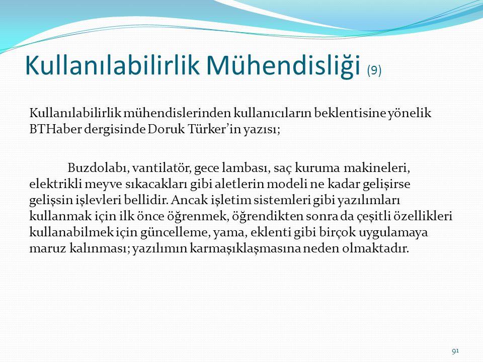 Kullanılabilirlik Mühendisliği (9) Kullanılabilirlik mühendislerinden kullanıcıların beklentisine yönelik BTHaber dergisinde Doruk Türker'in yazısı; B