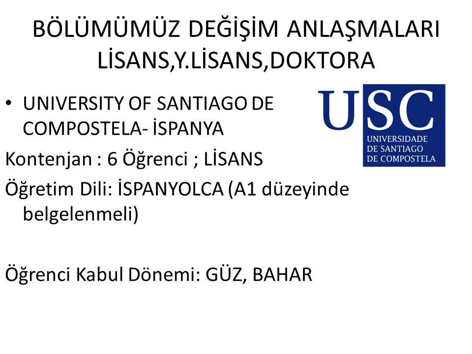 DEĞİŞİM ANLAŞMALARI LİSANS,Y.LİSANS,DOKTORA University of Tartu (ESTONYA) (Resim Eğitimi) Kontenjan : 5 Öğrenci ; LİSANS + Y.LİSANS Öğretim Dili: Estonya Dili (LİSANS-Y.