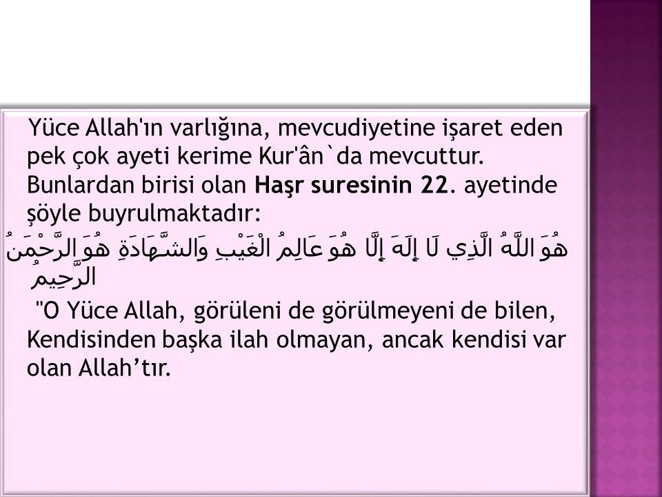 Nitekim Yüce Allah; إِنَّ اللَّه عَلَى كُلِّ شَيْءٍ قَدِيرٌ Muhakkak ki, Allah her şeye kadirdir, gücü yetendir buyurmaktadır.