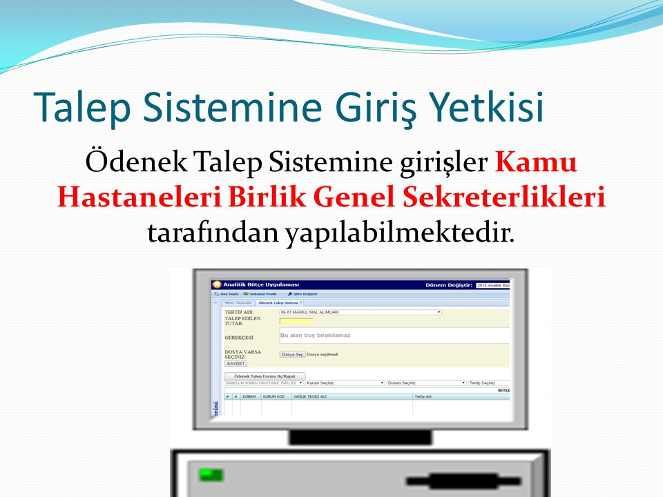 Talep Sisteminde Olmayan Tertipler  10-1-03.9 Tutuklu ve Hükümlülere Yönelik Hizmetler !!.