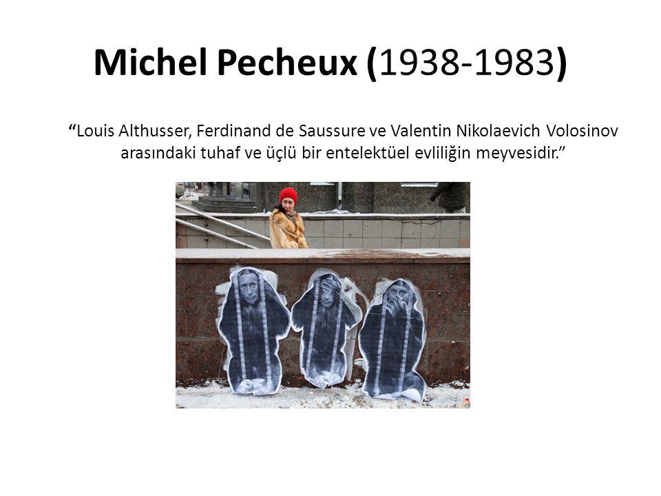 Tüm bu münazara içinde Pêcheux, ideolojik mücadelenin anlamlar üzerindeki gücüne vurgu yapar.