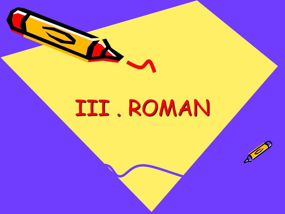 III. ROMAN