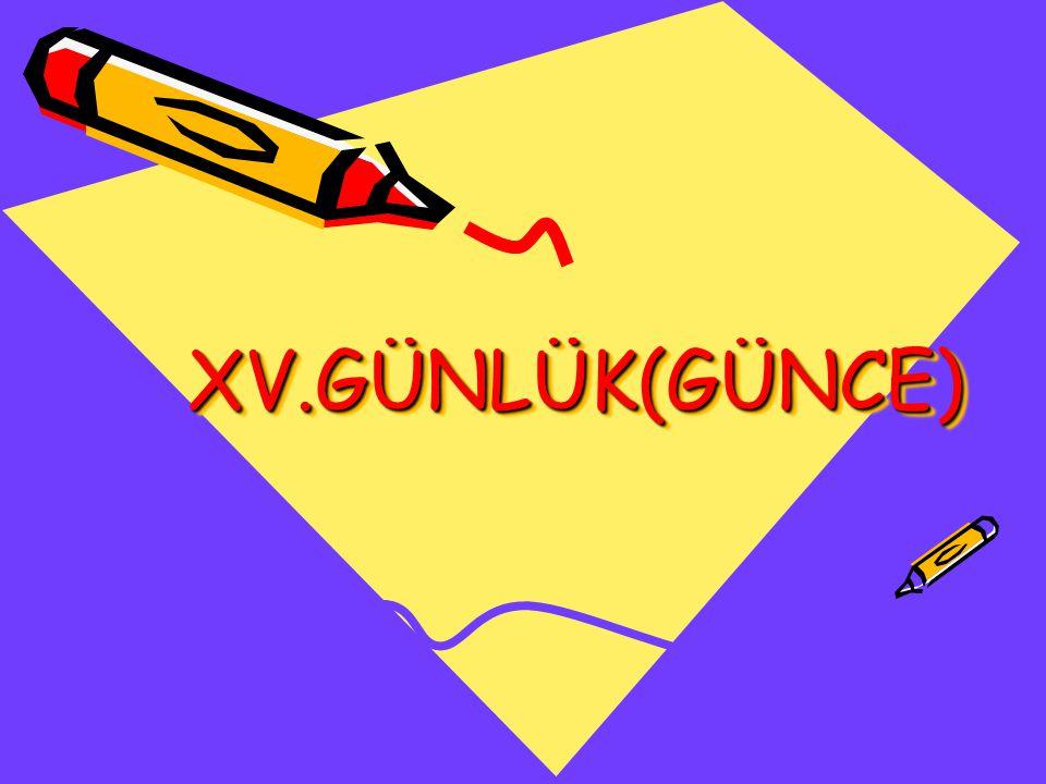 XV.GÜNLÜK(GÜNCE)XV.GÜNLÜK(GÜNCE)