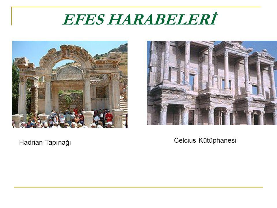 EFES HARABELERİ Hadrian Tapınağı Celcius Kütüphanesi