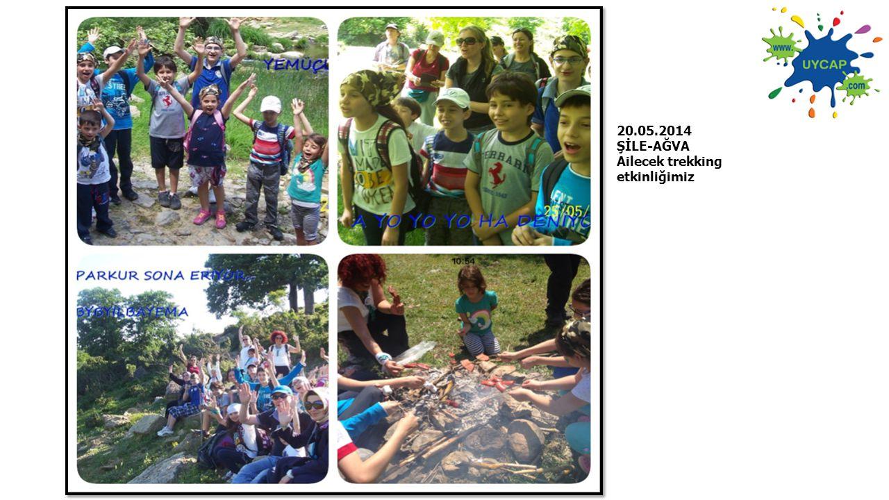 20.05.2014 ŞİLE-AĞVA Ailecek trekking etkinliğimiz