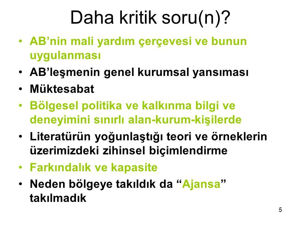 4 SORULAR Türkiye teorinin neresinde? Bir çekim kuvveti var mı? Anaakımlaşma Türkiye'nin özgünlüğü? –Başbakan nihai sorumlu? –Devletçi yapı içinde böl