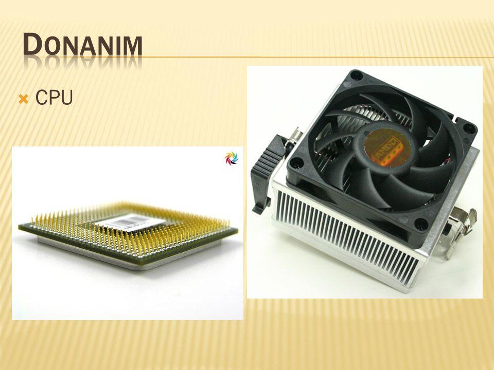  Ana BellekBellek  RAM  ROM 1 KB =1024 Byte  1000 Byte 1 MB =1024*1024 Byte  1.048.576  1.000.000 Byte 1 GB =1024*1024*1024 Byte  1.073.741.800  1.000.000.000 Byte