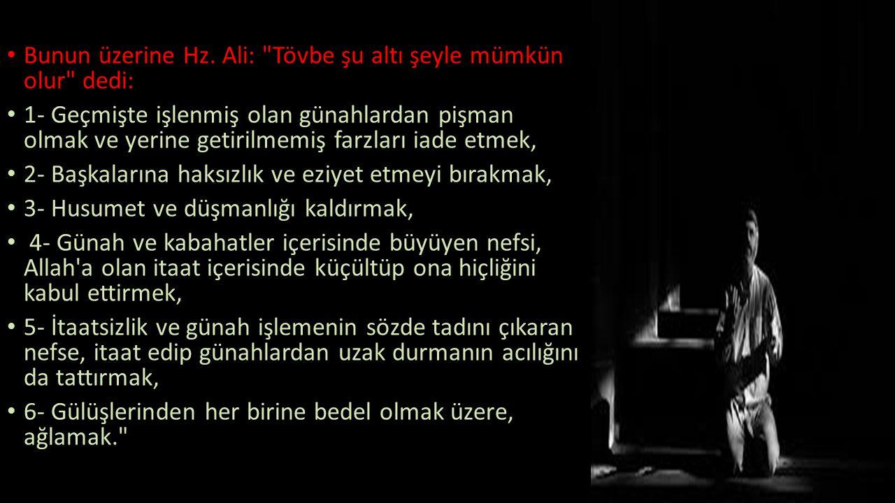 Bunun üzerine Hz. Ali: