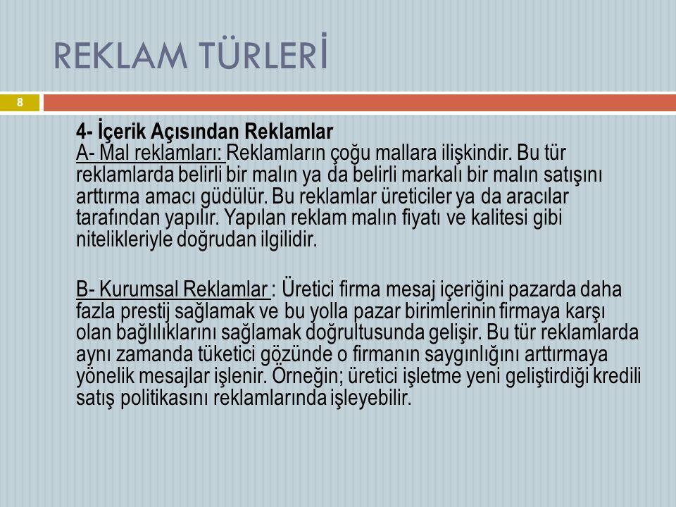 KAYNAKÇA  Prof. Dr. Muazzez Babacan, Nedir Bu reklam?, Beta yayın. 19