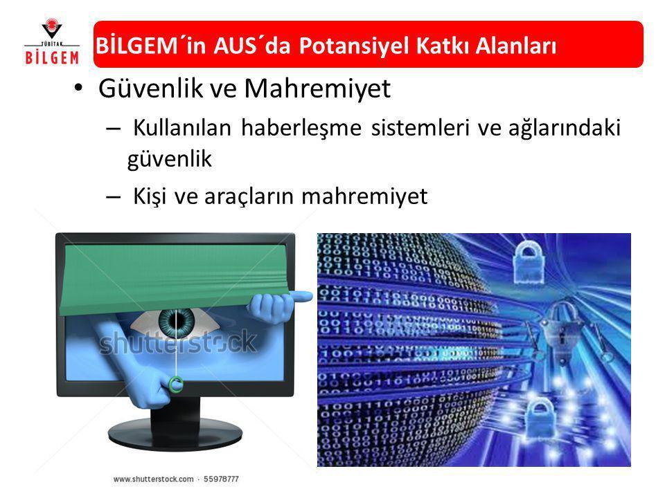Güvenlik ve Mahremiyet – Kullanılan haberleşme sistemleri ve ağlarındaki güvenlik – Kişi ve araçların mahremiyet