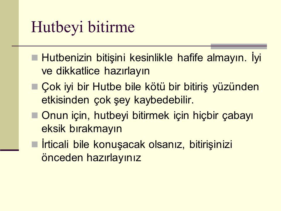 Hutbe bitişi nasıl olmalı.