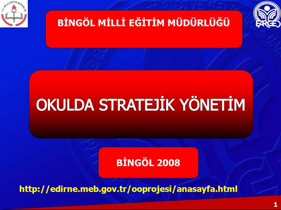 1 BİNGÖL 2008 BİNGÖL MİLLİ EĞİTİM MÜDÜRLÜĞÜ http://edirne.meb.gov.tr/ooprojesi/anasayfa.html