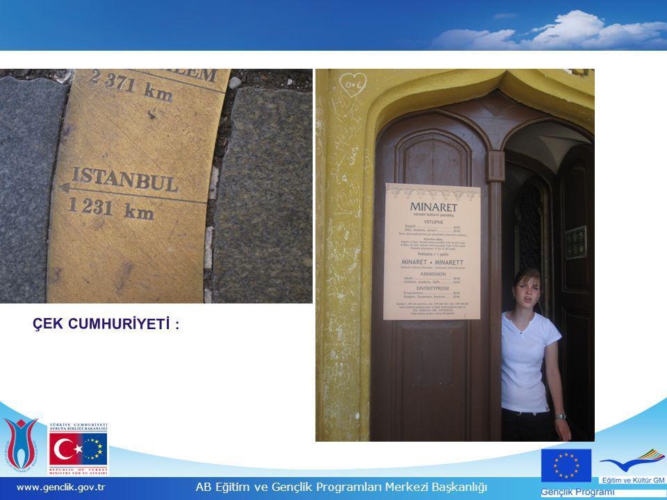 20 www.genclik.gov.tr AB Eğitim ve Gençlik Programları Merkezi Başkanlığı ÇEK CUMHURİYETİ :