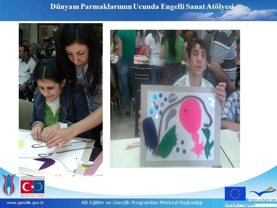 8 www.genclik.gov.tr AB Eğitim ve Gençlik Programları Merkezi Başkanlığı Dünyam Parmaklarımın Ucunda Engelli Sanat Atölyesi