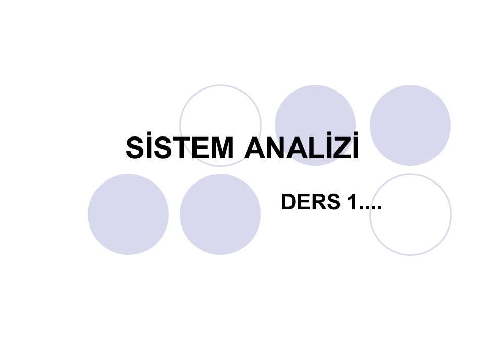 SİSTEMİN TANIMI Sistem mühendisliği ekibinin bir sonraki çabası, incelenecek olan sistemin net bir şekilde tanımlanması olacaktır.