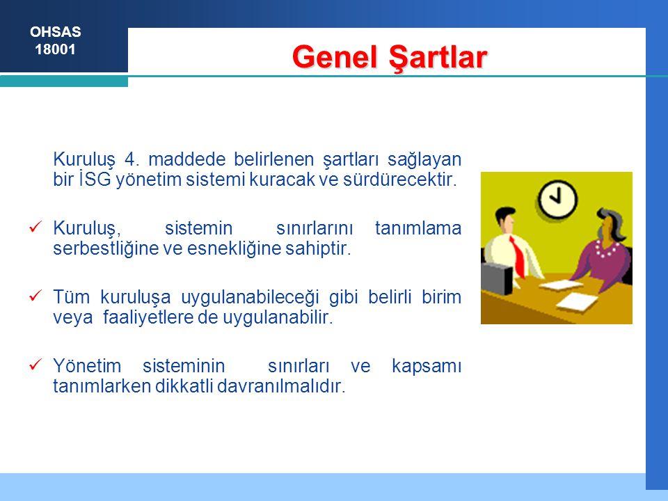 OHSAS 18001 Genel Şartlar Kuruluş 4.