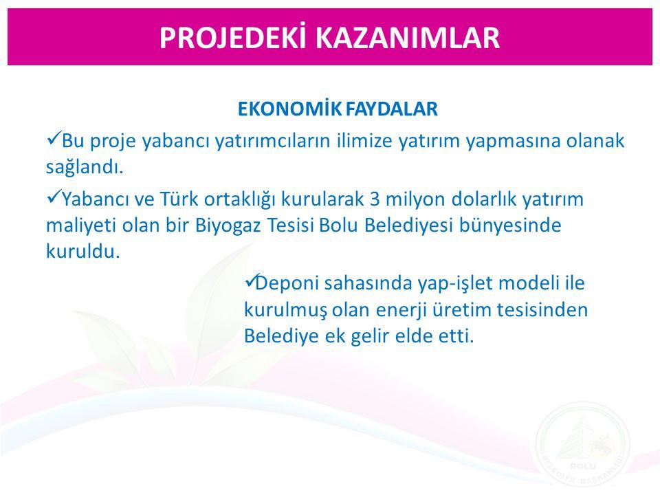 EKONOMİK FAYDALAR Bu proje yabancı yatırımcıların ilimize yatırım yapmasına olanak sağlandı. Yabancı ve Türk ortaklığı kurularak 3 milyon dolarlık yat