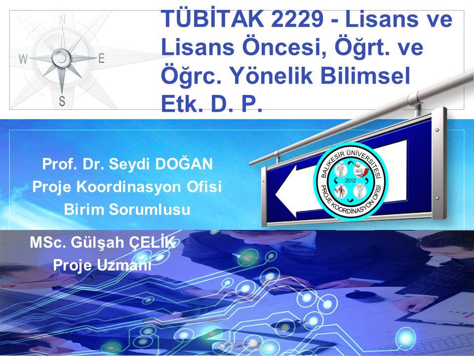 LOGO TÜBİTAK 2229 - Lisans ve Lisans Öncesi, Öğrt.