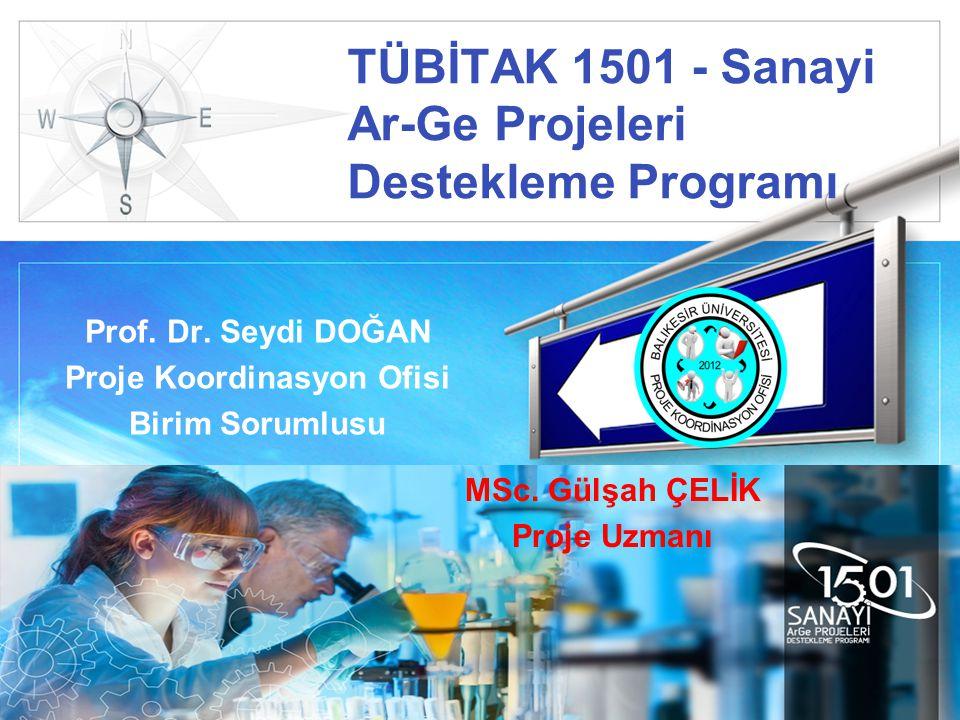 LOGO TÜBİTAK 1501 - Sanayi Ar-Ge Projeleri Destekleme Programı Prof.