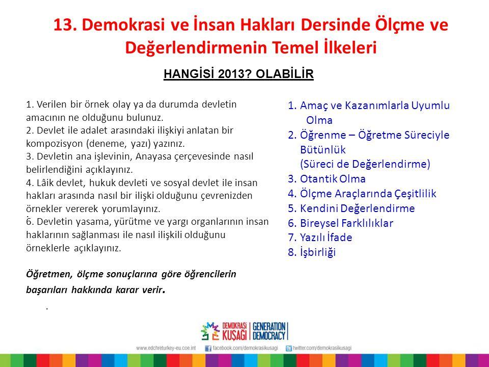 13.Demokrasi ve İnsan Hakları Dersinde Ölçme ve Değerlendirmenin Temel İlkeleri..