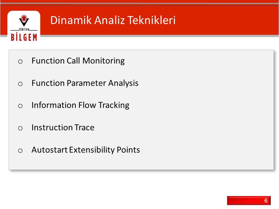 7 Uygulama Stratejileri o Kullanıcı ve/veya çekirdek uzayında analiz o Emulator içinde analiz o Sanal Makine içinde analiz o Analiz ortamını sıfırlama o Ağ simulasyonu o Kullanıcı ve/veya çekirdek uzayında analiz o Emulator içinde analiz o Sanal Makine içinde analiz o Analiz ortamını sıfırlama o Ağ simulasyonu