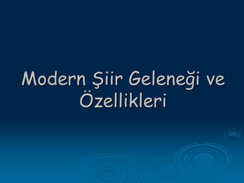 Modern Şiir Geleneği ve Özellikleri