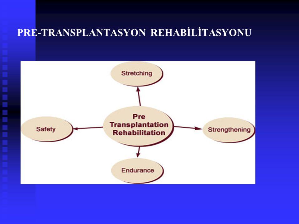 Pre-transplantasyon evresinde hastalara uygulanacak olan teknikler; hastanın korunması, kısalabilecek kaslarına germe, zayıf olan ve/veya ameliyat sonrası uzun süreli hareketsizliğe bağlı zayıflayacak olan kaslarına kuvvetlendirme ve enduransını geliştirmeye yönelik bir tedavi programını kapsar.