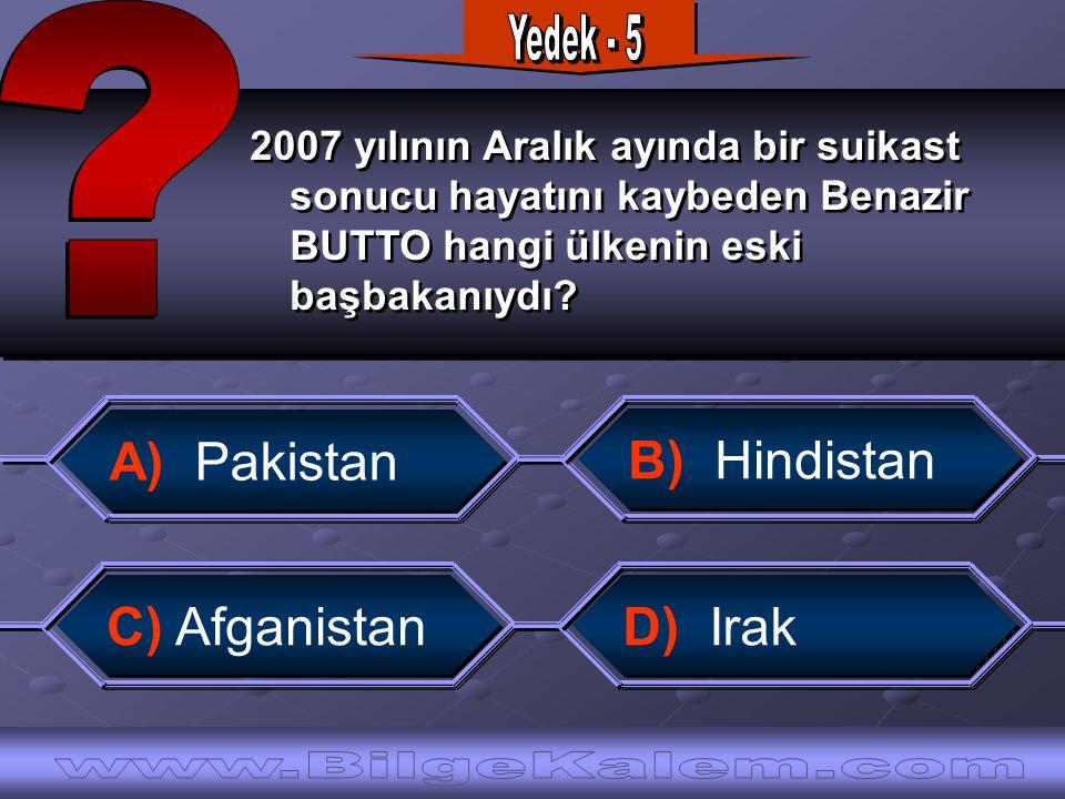 2007 yılının Aralık ayında bir suikast sonucu hayatını kaybeden Benazir BUTTO hangi ülkenin eski başbakanıydı.