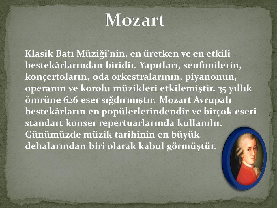 Klasik Batı Müziği'nin, en üretken ve en etkili bestekârlarından biridir. Yapıtları, senfonilerin, konçertoların, oda orkestralarının, piyanonun, oper