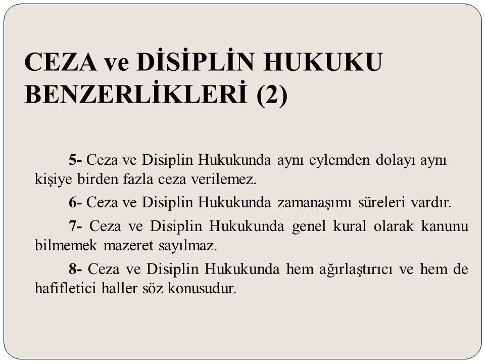 BAZI KARARLAR (7) -Her biri farklı disiplin cezalarını gerektiren eylemler nedeniyle, ortada yasal bir düzenleme bulunmadan bu cezaların tümü toplanarak Devlet memurluğundan çıkarma cezası uygulanamaz.