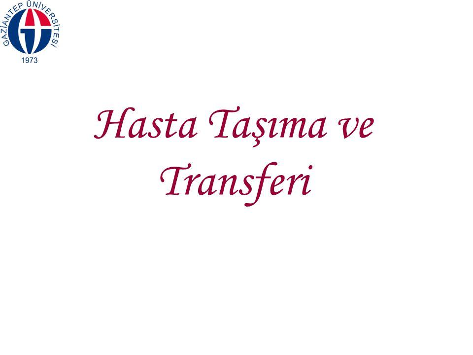 Hasta Taşıma ve Transferi