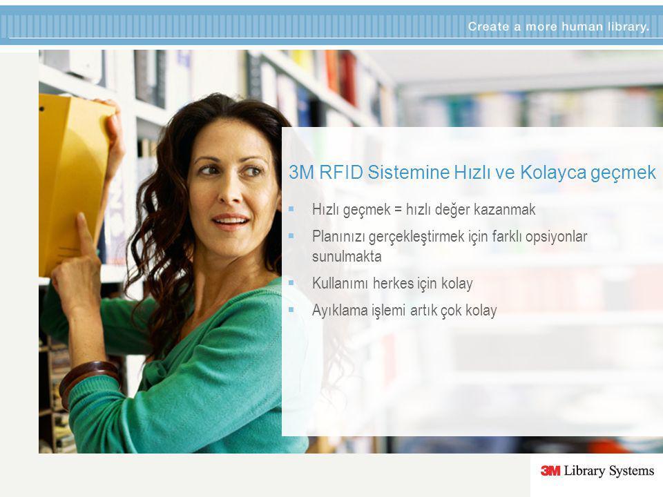 Referanslarımız  Dünya genelinde 1200+ kütüphane 3M RFID Sistemini kullanmakta  150+ milyon materyal 3M RFID etiket ile işlenmekte  3M ile artık kütüphaneler daha hızlı hizmet veriyorlar  Kütüphanelerde kullanıcı oranları 3M SelfCheckler ile artış göstermekte  3M RFID ile kütüphaneler hayal ettikleri şeylerin ötesinde farklılıklar yaşamaktalar.
