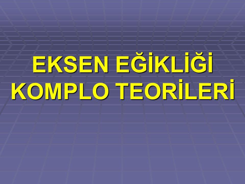 Not: Ekvator ile Ekliptik düzlem arasındaki açı (eksen eğikliği) hiçbir koşulda değişmez.