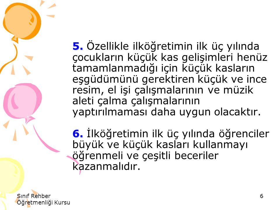 Sınıf Rehber Öğretmenliği Kursu 7 7.8. 7.