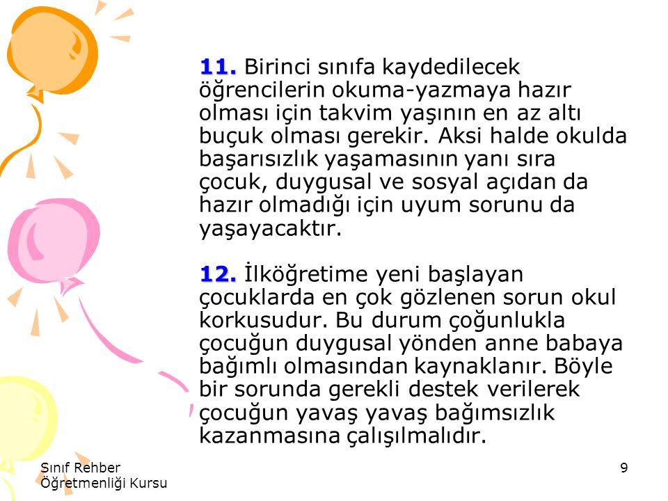 Sınıf Rehber Öğretmenliği Kursu 10 13.14. 13.