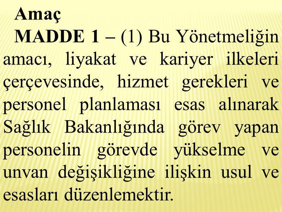 Unvan değişikliği sınavına tabi olarak atanacaklarda aranacak şartlar MADDE 11 – (1) Unvan değişikliği sınavına tabi olarak yapılacak atamalarda aşağıdaki şartlar aranır.