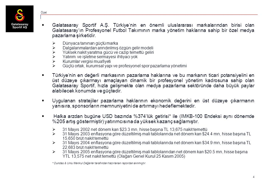 4  Galatasaray Sportif A.Ş.