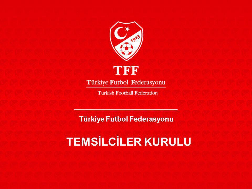 Türkiye Futbol Federasyonu TEMSİLCİLER KURULU