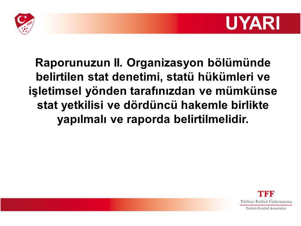 Raporunuzun II.