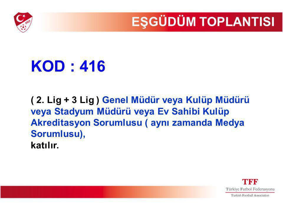 KOD : 416 ( 2.