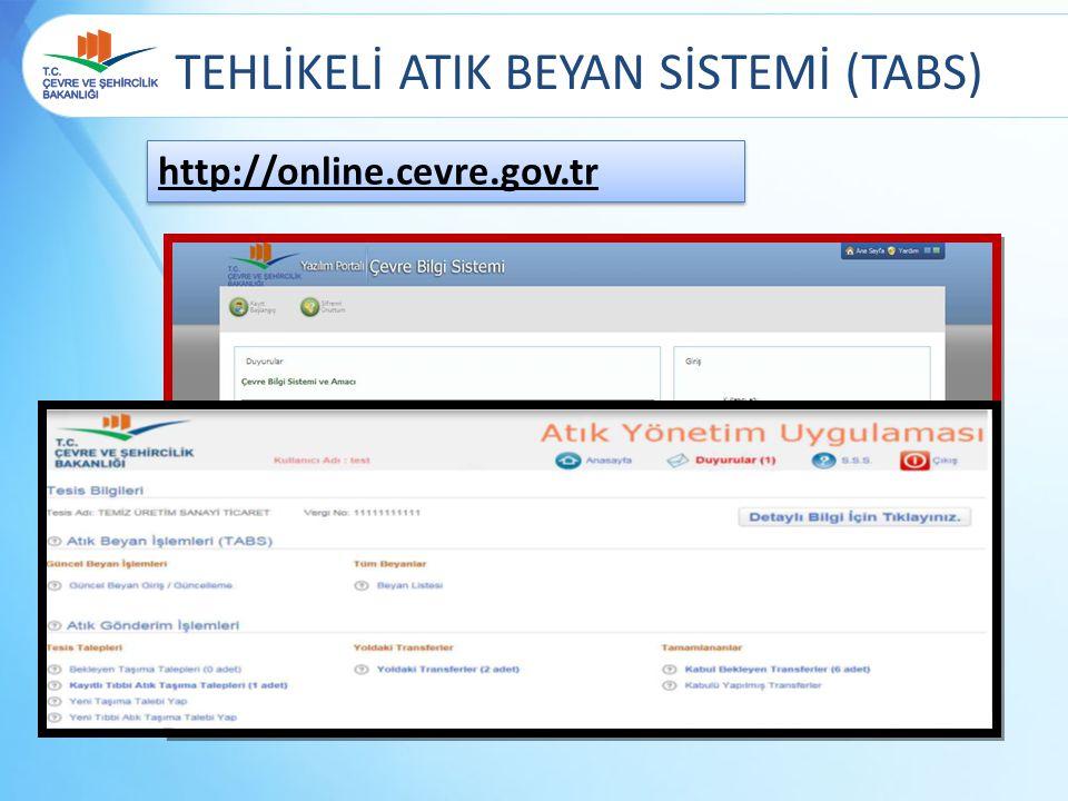 http://online.cevre.gov.tr TEHLİKELİ ATIK BEYAN SİSTEMİ (TABS)